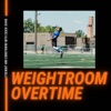 Weightroom Overtime artwork