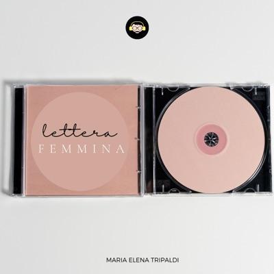 Lettera Femmina | di Maria Elena Tripaldi