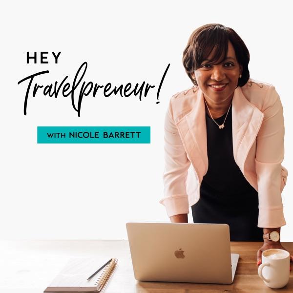 Hey Travelpreneur!: travel marketing for Travel Agents