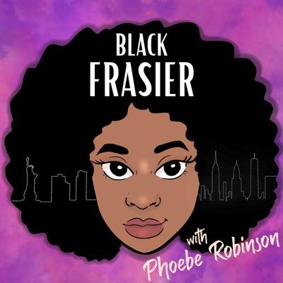 Black Frasier:Phoebe Robinson