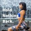 Hold Nothing Back. artwork