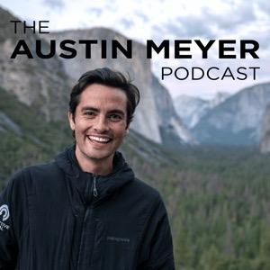 The Austin Meyer Podcast