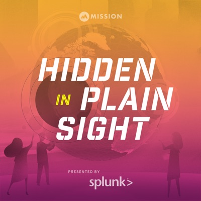 Hidden In Plain Sight:Mission