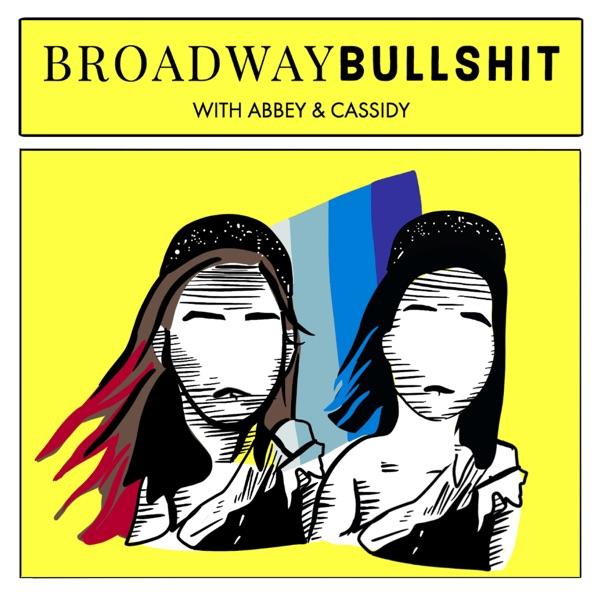Broadway Bullshit Artwork