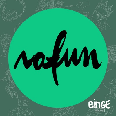NoFun:Binge Audio