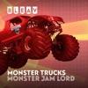 Bleav in Monster Trucks with Monster Jam Lord artwork