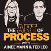 The Art of Process with Aimee Mann and Ted Leo - Aimee Mann, Ted Leo, and Maximum Fun