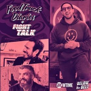 Below the Belt: Food Truck Diaries + Fight Talk