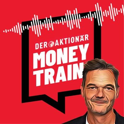 Money Train - Der Aktienexpress:DER AKTIONÄR