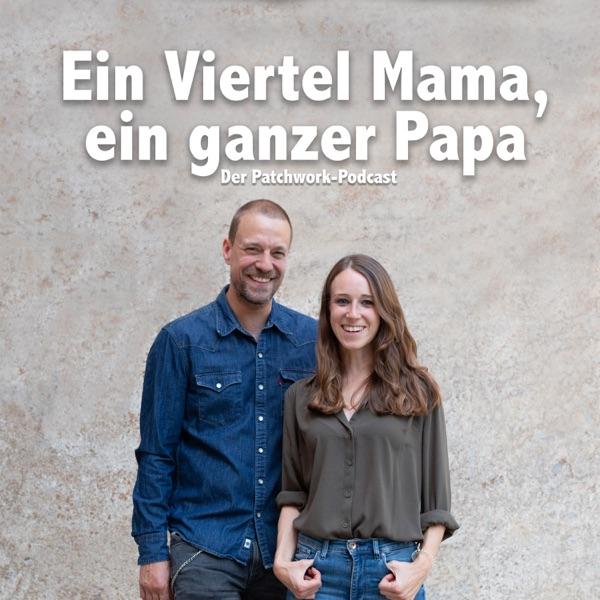Ein Viertel Mama, ein ganzer Papa