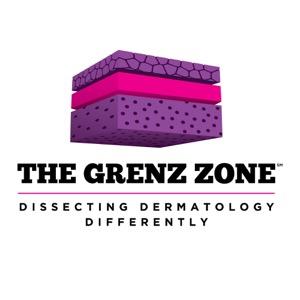 The Grenz Zone Dermatology Podcast
