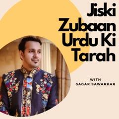 Jiski Zubaan Urdu Ki Tarah