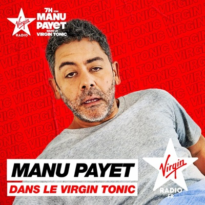 Virgin Tonic avec Manu Payet:Virgin Radio