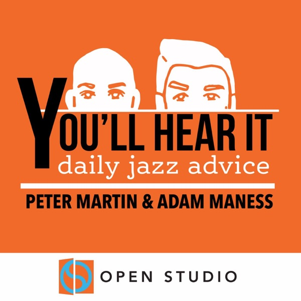You'll Hear It - Daily Jazz Advice
