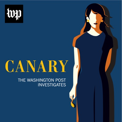 Canary: The Washington Post Investigates:The Washington Post