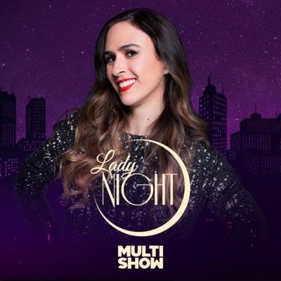 Lady Night:Multishow - Lady Night