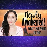 Newly Awakened? What Is Happening To You? For Those Going Through Spiritual Awakening (lots are).