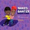Naked banter artwork