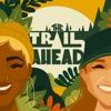 The Trail Ahead artwork
