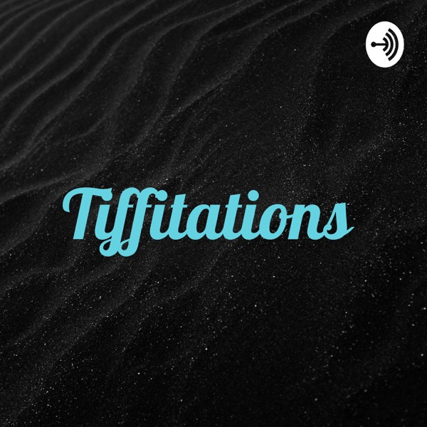 Tiffitations