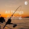 All Things Fishing artwork