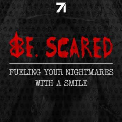 Be. Scared:Studio71