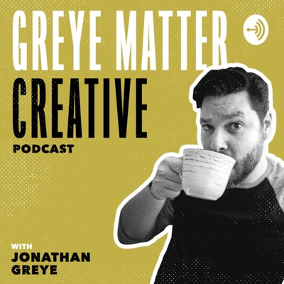 Greye Matter Creative Podcast