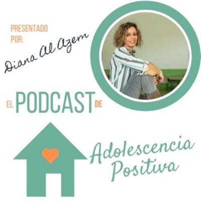 Adolescencia positiva:Diana Al Azem