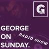 GEORGE ON SUNDAY Radio Show artwork
