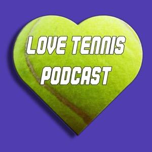 Love Tennis Podcast