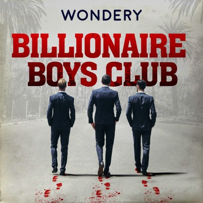 Billionaire Boys Club:Wondery