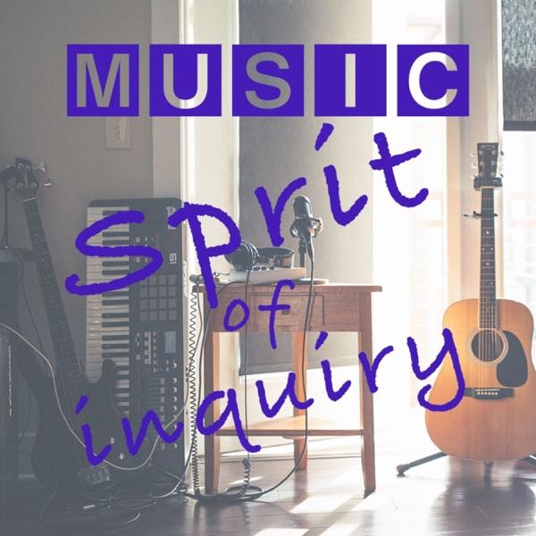 Spirit of inquiry!!音楽をもっと楽しむPodcast