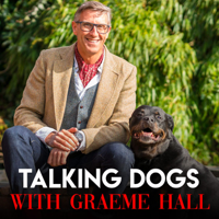 Talking Dogs with Graeme Hall