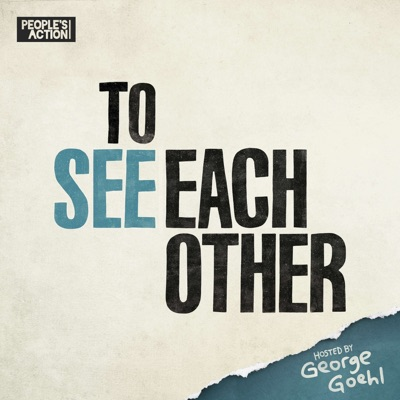 To See Each Other:People's Action