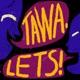 Tawa, Let's!