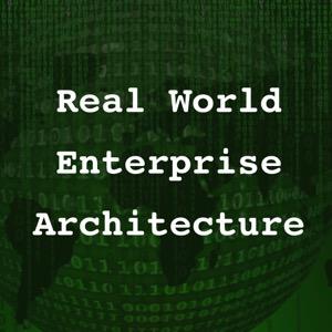 Real World Enterprise Architecture