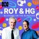 Roy and HG - Bludging on the Blindside
