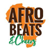 Afro Beats & Cheers