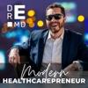 Dr E's Modern Healthcarepreneur: Practicing Medicine on Your Terms artwork