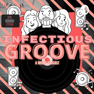 Infectious Groove Podcast:Infectious Groove Podcast