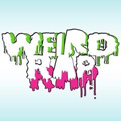! Weird Rap Podcast !