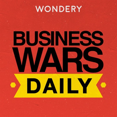 Business Wars Daily:Wondery