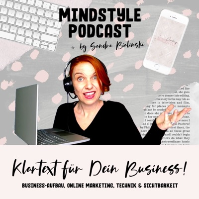 MindStyle Podcast   Business-Aufbau, Marketing, Technik & Blingbling für Selbständige