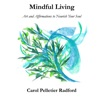 Mindful Living with Carol Pelletier Radford artwork