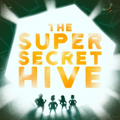 The Super Secret Hive:Kid Save the World