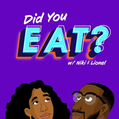 Did You Eat?