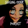 Chasing Eerie- A Horror Podcast artwork