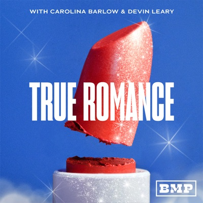 True Romance with Carolina Barlow and Devin Leary:Big Money Players Network & iHeartRadio