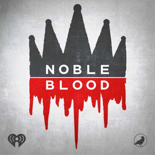 Noble Blood – iHeartRadio and Grim & Mild image
