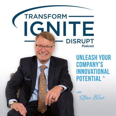 Transform. Ignite. Disrupt.